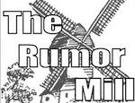 rumor mill