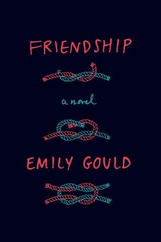 Friendship, Emily Gould