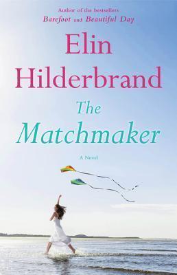 Elin Hilderbrand, The Matchmaker