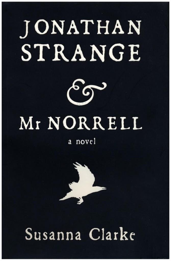 jonthan strange & mr norrell, susanna clarke