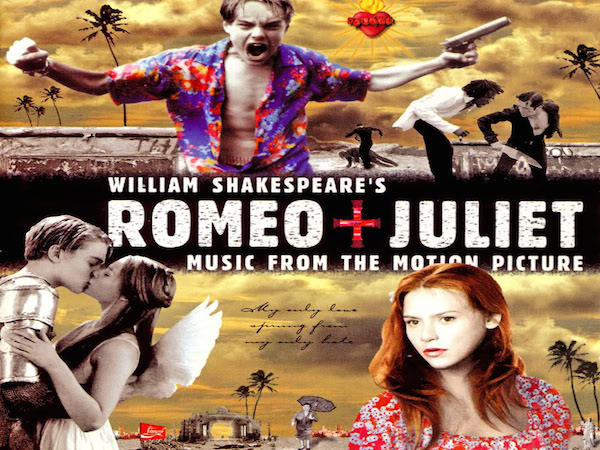 Leonardo DiCaprio and Claire Danes on the cover of William Shakespeare's Romeo + Juliet: Music from the Motion Picture soundtrack