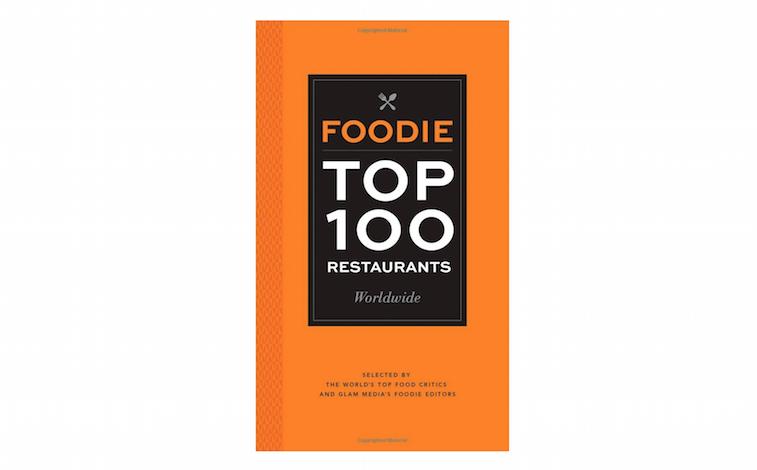 Foodie Top 100 Restaurants Worldwide
