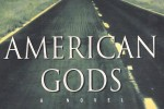 'American Gods' is Finally Coming to Your TV
