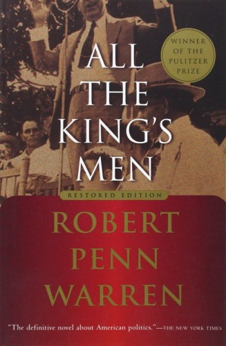 Robert Penn Warren's 'All the Kind's Men.'