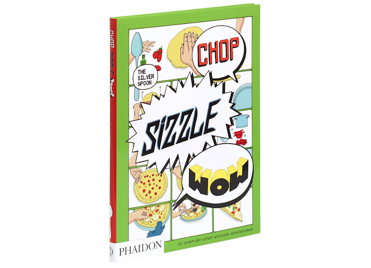 Chop, Sizzle, Wow 50 Step-by-Step Kitchen Adventures