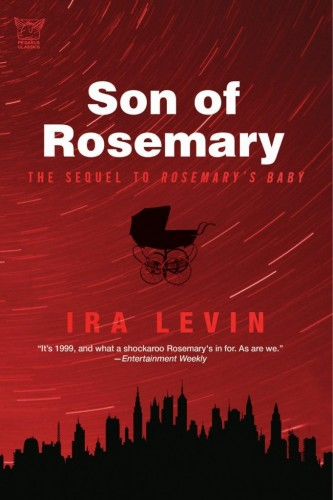 Ira Levin's 'Son of Rosemary'