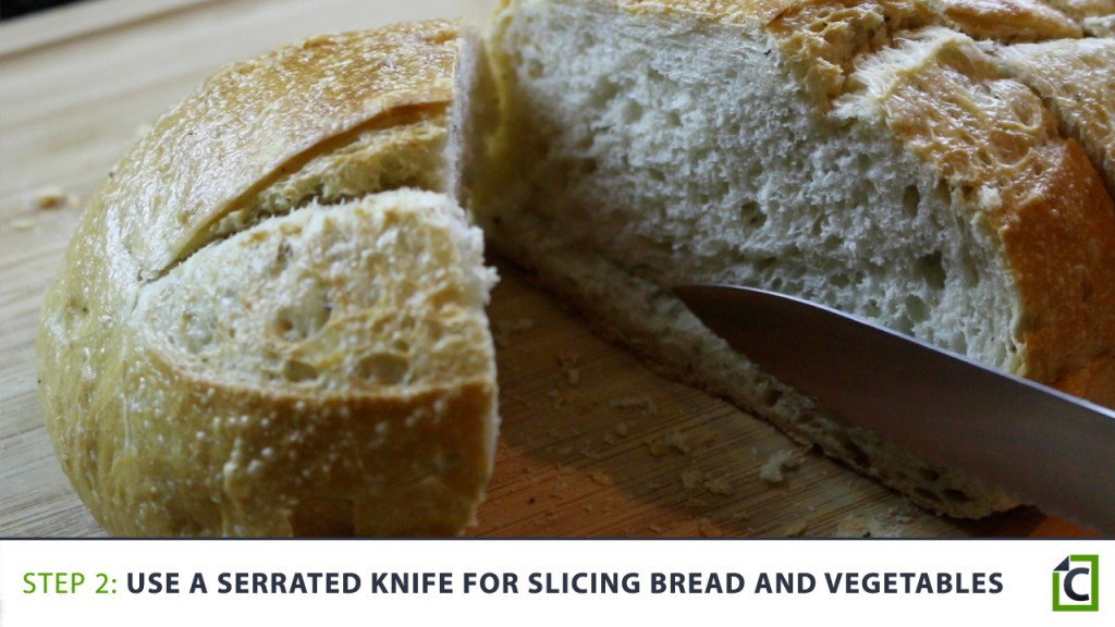 2 use a serrated knife