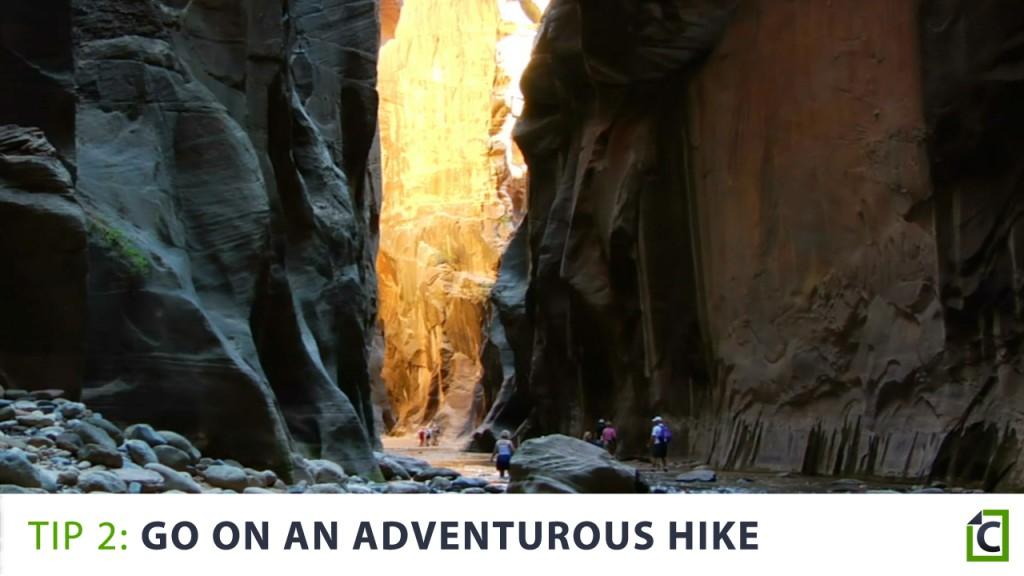 2. go on an adventure hike