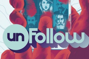 ABC's 'Unfollow' Exposes the Ugly Side of Social Media