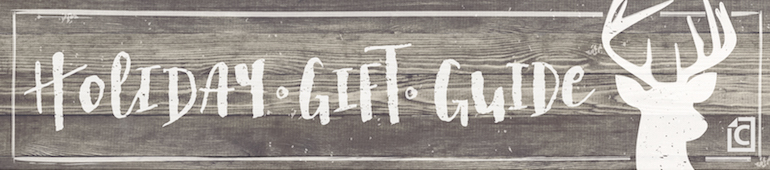 Holiday Gift Guide Revised
