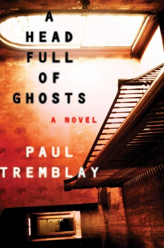 Paul Tremblay's 'A Head Full of Ghosts'