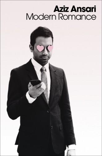 Aziz Ansari's 'Modern Romance: An Investigation'