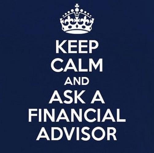keep calm and ask a financial advisor