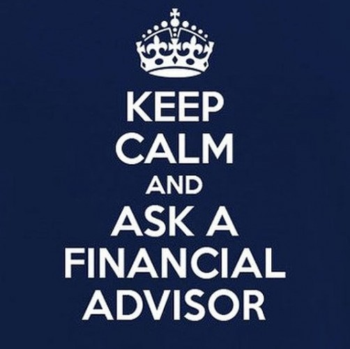keep calm and ask a financial advisor