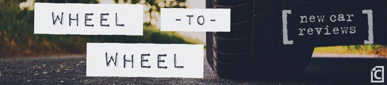 wheel-to-wheel new car reviews