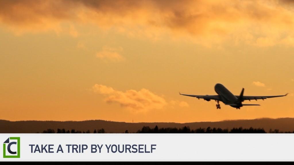 2 Take a trip by yourself
