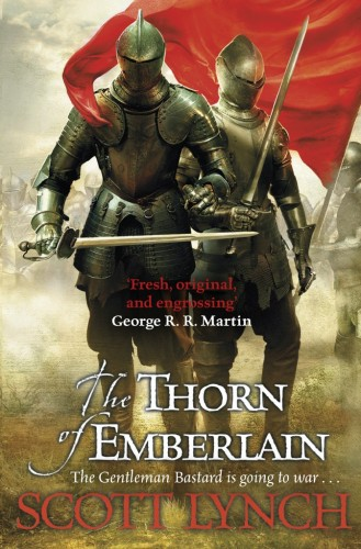 'The Thorn of Emberlain' by Scott Lynch