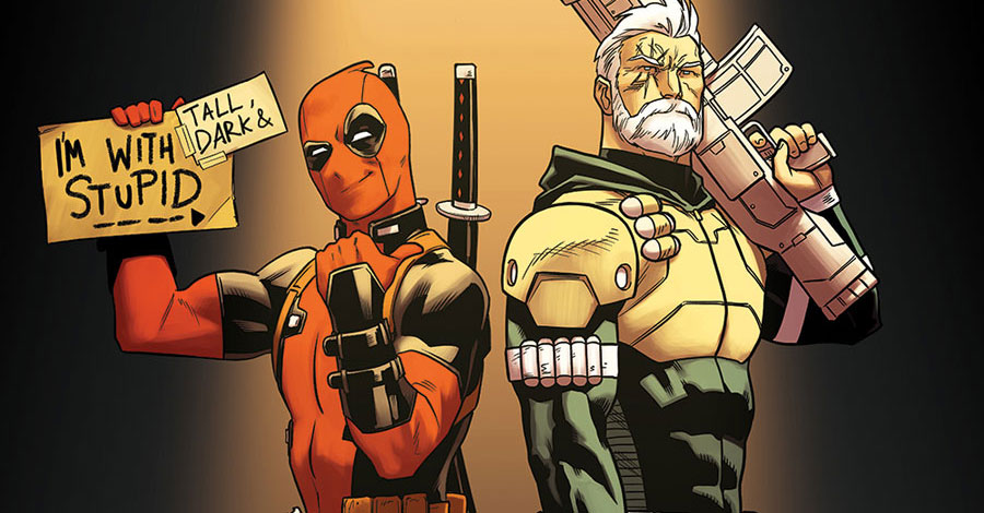 "Deadpool holds a sign saying ""I'm with stupid"" while standing next to Cable in the comics"