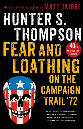 The cover for Hunter S. Thompson's 'Fear and Loathing on the Campaign Trail '72'