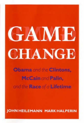 The cover for John Heilemann and Mark Halperin's nonfiction best-seller, 'Game Change'