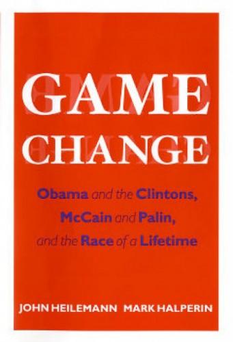 The cover for John Heilemann and Mark Halperin's nonfiction best-seller, 'Game Change'