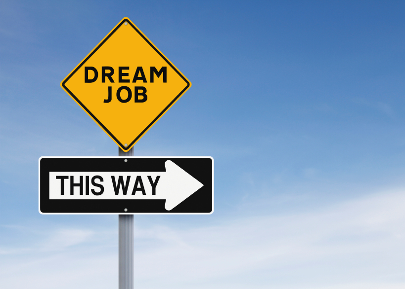 sign board saying 'Dream Job This Way'