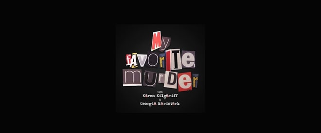 My Favorite Murder | iTunes
