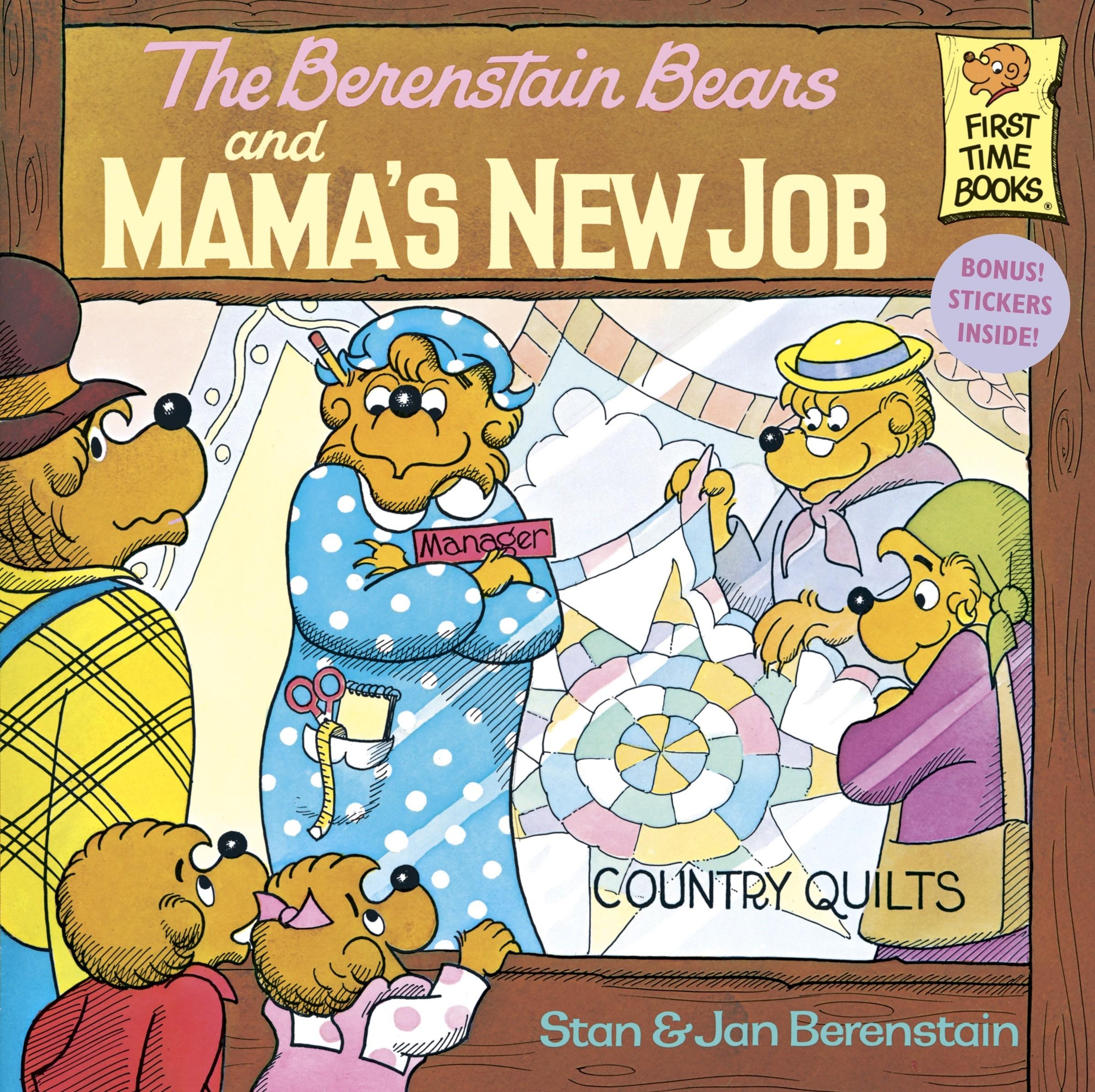 The Berenstain Bears and Mama's New Job