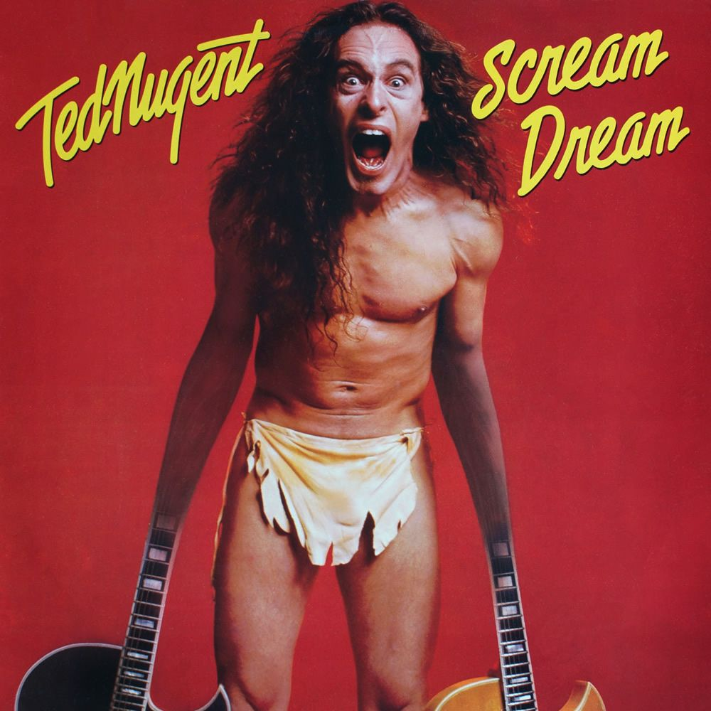 Album artwork for 'Scream Dream' by Ted Nugent