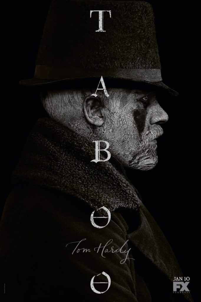 Poster for FX's Taboo, featuring Tom Hardy