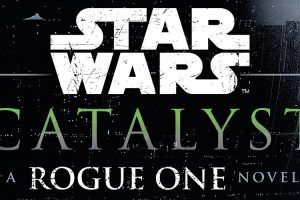 'Star Wars' Signals: New Book Gives Us a Peek Inside 'Rogue One'
