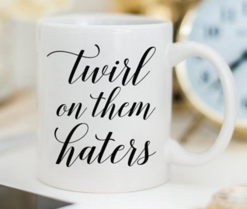 twirl on them haters mug