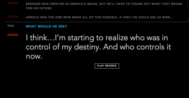 Aeden, a 'Westworld' host, tells users 'I think... I'm starting to reaize who was in control of my destiny. And who controls it now.'