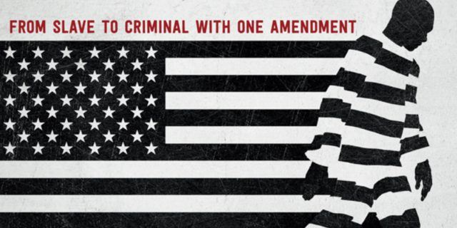 An ad for '13th' shows an American flag, a man in a prison jumpsuit, and says 'From slave to criminal with one amendment'