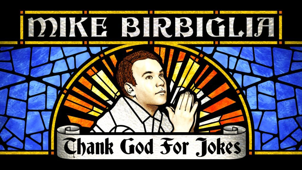 Michael Birbiglia: Thank God for Jokes