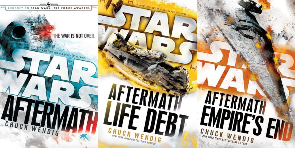 Chuck Wendig's Star Wars: Aftermath Trilogy