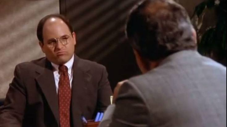 Seinfeld's George Costanza (Jason Alexander)