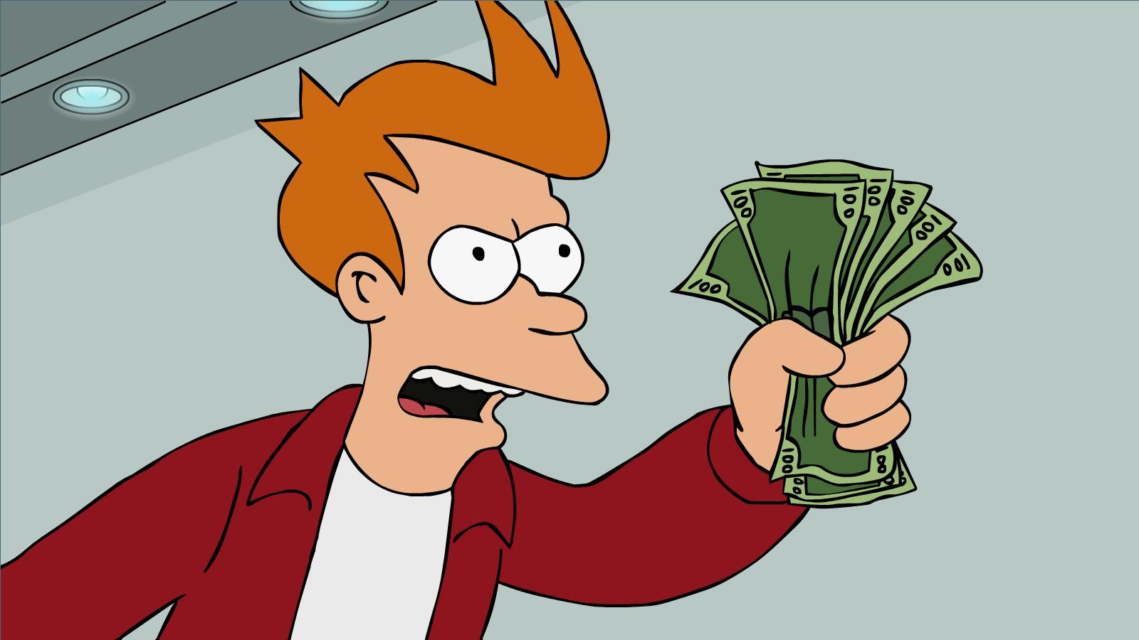 Futurama's Fry demands that someone take his money