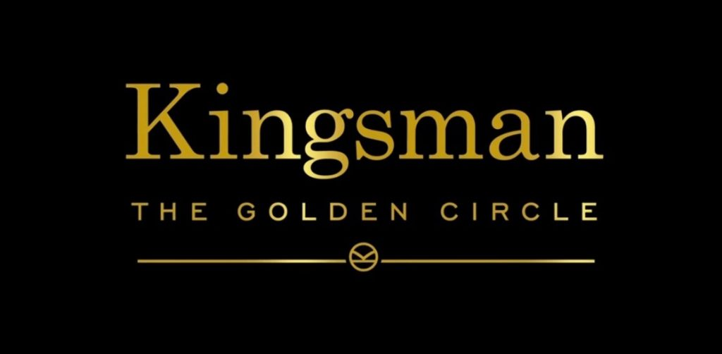 The title card for Kingsman: The Golden Circle