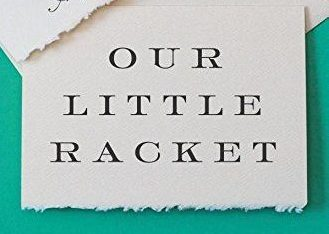 The cover of Our Little Racket
