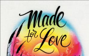 The cover of <em>Made For Love</em>