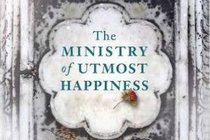 The cover of the The Ministry of Utmost Happiness