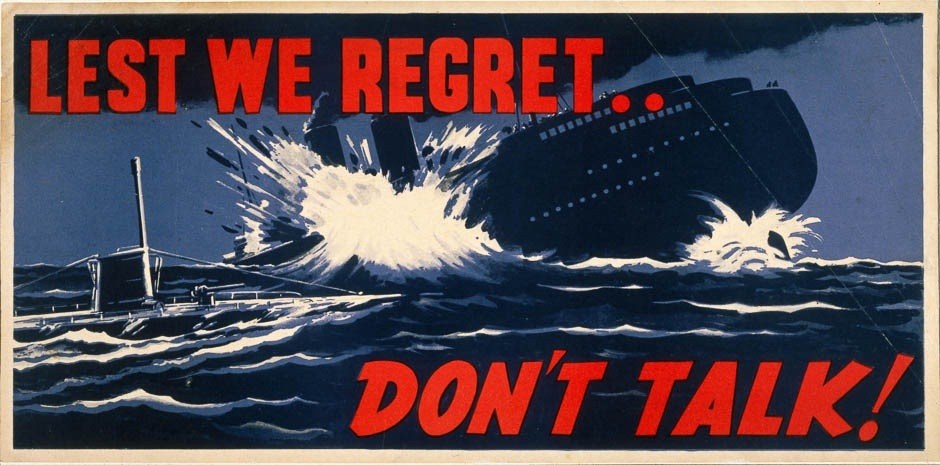 """lest we regret, don't talk"" propaganda poster"