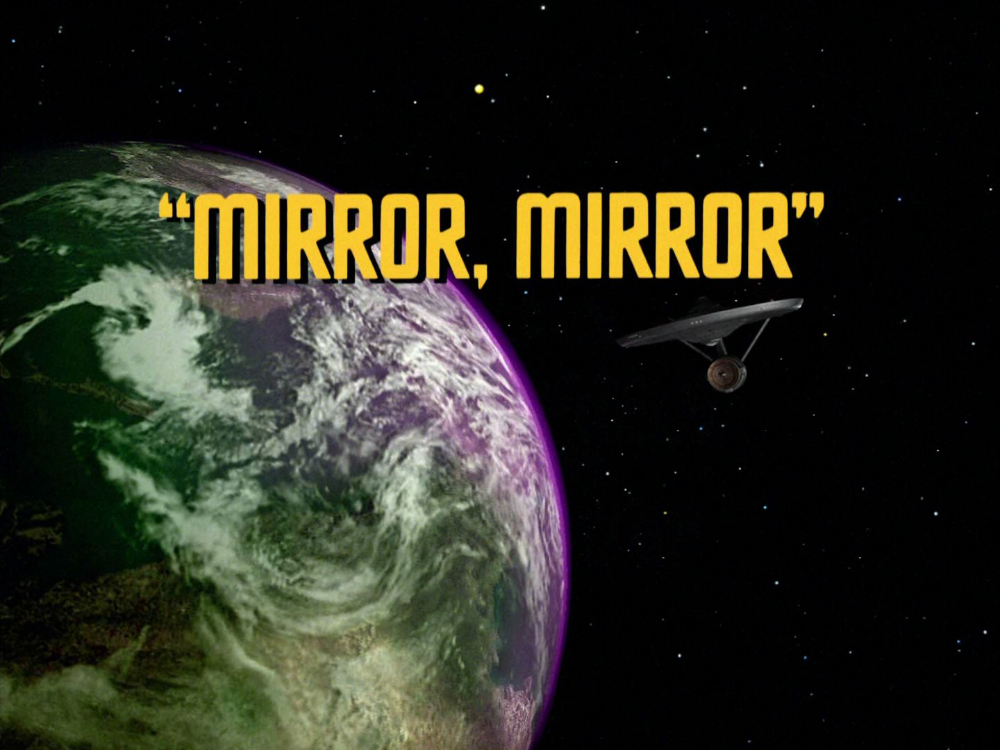 The title card from the Star Trek: The Original Series episode 'Mirror, Mirror'.