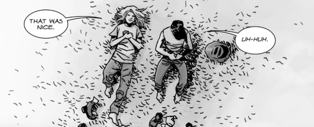 Carl and Lydia lay in the grass together, as she says 'That was nice,' and he says, 'Uh-huh,' in 'The Walking Dead' comics.
