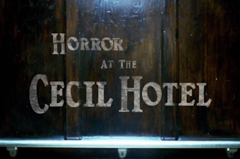 An elevator that reads Horror at the Cecil Hotel