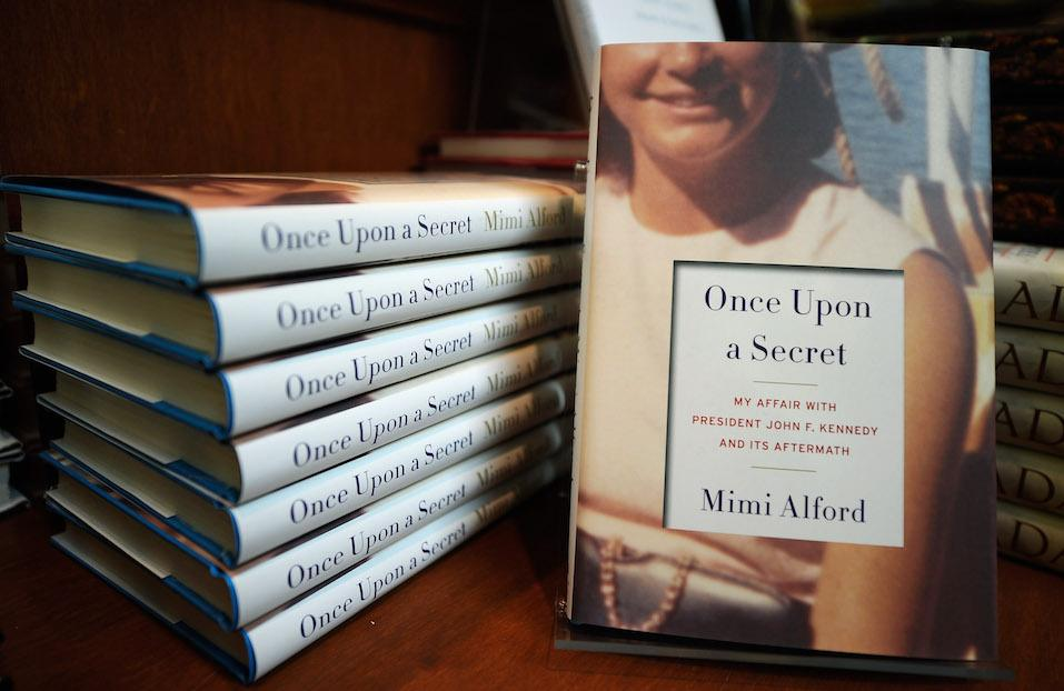 A new book, 'Once Upon a Secret: My Affair with President John F. Kennedy and Its Aftermath,' by Mimi Beardsley Alford
