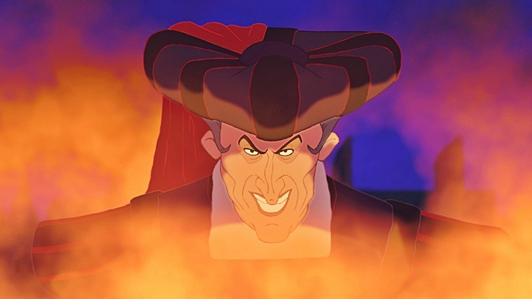 Frollo starts a lot of fires in The Hunchback of Notre Dame