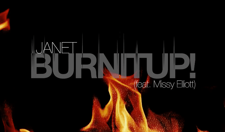 """Burnitup!"" by Janet Jackson feat. Missy Elliott"
