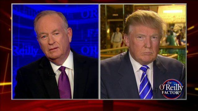 Trump on The O'Reilly Factor speaking to Bill O'Reilly.
